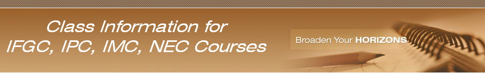 Class Information for IFGC, IPC, IMC, NEC Courses